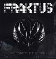 Fraktus: Welcome To The Internet