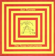 The Texas Instruments: Sun Tunnels