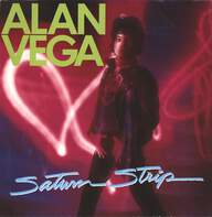 Alan Vega: Saturn Strip