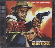 Bruno Nicolai: Django Spara Per Primo (Django Shoots First) (Original Motion Picture Soundtrack)