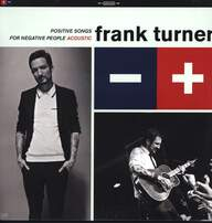 Frank Turner: Positive Songs For Negative People (Acoustic)