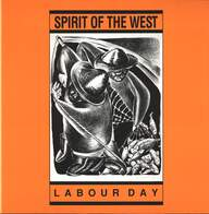 Spirit Of The West: Labour Day