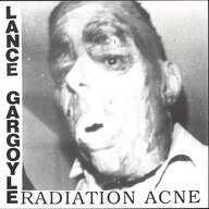 Lance Gargoyle: Radiation Acne