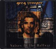 Greg Trooper: Noises In The Hallway