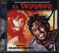 Gianni Ferrio: El Desperado (Original Soundtrack)