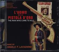 Angelo Francesco Lavagnino: L'Uomo Dalla Pistola D'Oro (Original Soundtrack)