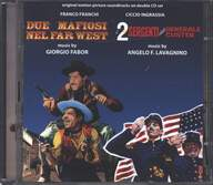 Giorgio Fabor/Angelo Francesco Lavagnino: Due Mafiosi Nel Far West / I 2 Sergenti Del Generale Custer (Original Soundtracks)