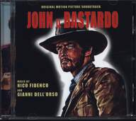 Nico Fidenco/Gianni Dell'Orso: John Il Bastardo (Original Soundtrack)