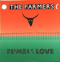 The Farmers: Flames Of Love