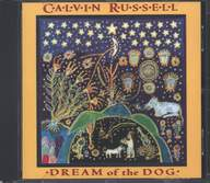 Calvin Russell: Dream Of The Dog