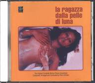 Piero Umiliani: La Ragazza Dalla Pelle Di Luna (Original Complete Motion Picture Soundtrack)