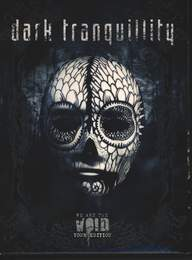 Dark Tranquillity: We Are The Void  (Tour Edition)