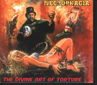 Necrophagia: The Divine Art Of Torture