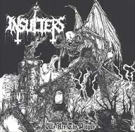 Insulters: We Are The Plague