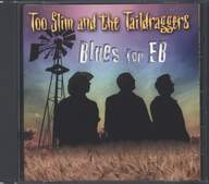 Too Slim And The Taildraggers: Blues For Eb