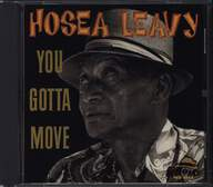 Hosea Leavy: You Gotta Move