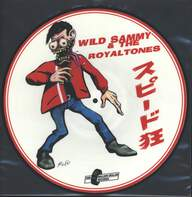 Wild Sammy & the Royaltones: Speed Crazy