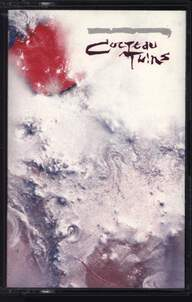 Cocteau Twins: Head Over Heels / Sunburst And Snowblind