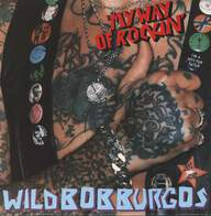 Wild Bob Burgos And His Band: My Way Of Rockin'