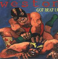 Weston: Got Beat Up