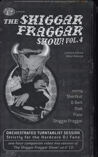Invisibl Skratch Piklz: The Shiggar Fraggar Show! Vol. 4