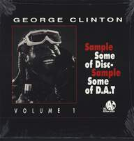 George Clinton: Sample Some Of Disc - Sample Some Of D.A.T Volume 1