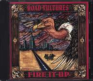 Road Vultures: Fire It Up