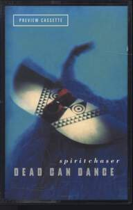 Dead Can Dance: Spiritchaser (Preview Cassette)