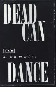 Dead Can Dance: A Sampler