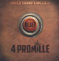 4 Promille: Reset