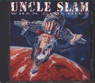 Uncle Slam: When God Dies