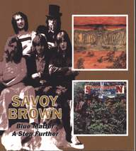Savoy Brown: Blue Matter / A Step Further