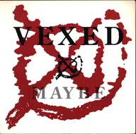 Vexed: Maybe