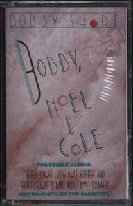 Bobby Short: Bobby Short Loves Cole Porter / Bobby Short Is Mad About Noel Coward