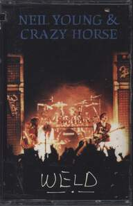 Neil Young & Crazy Horse: Weld