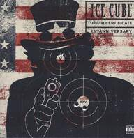 Ice Cube: Death Certificate (25th Anniversary)
