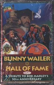 Bunny Wailer: Hall Of Fame A Tribute To Bob Marley's 50th Anniversary
