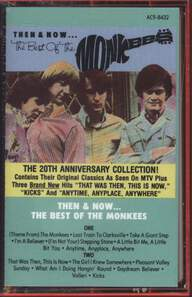 The Monkees: Then & Now... The Best Of The Monkees
