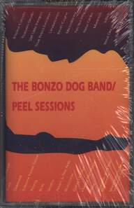 Bonzo Dog Doo-Dah Band / Bonzo Dog Band: Peel Sessions