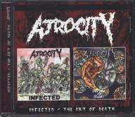 Atrocity (2): Infected / The Art Of Death