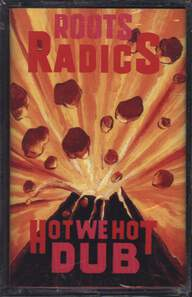 The Roots Radics: Hot We Hot Dub