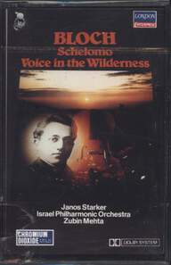 Janos Starker/Zubin Mehta/Israel Philharmonic Orchestra/Ernest Bloch: Schelomo / Voice In The Wildnerness