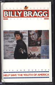 Billy Bragg: Help Save The Youth Of America EP: Live And Dubious