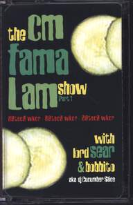 Various: The CM Fama Lam Show Part 1