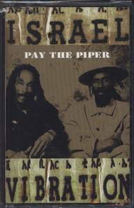 Israel Vibration: Pay The Piper