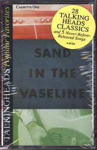 Talking Heads: Popular Favorites 1976-1992 - Sand In The Vaseline