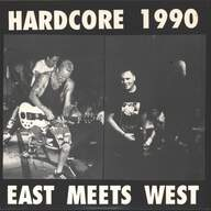 Various: Hardcore 1990 - East Meets West