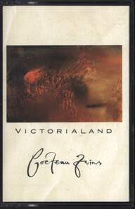 Cocteau Twins: Victorialand