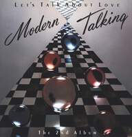 Modern Talking: Let's Talk About Love - The 2nd Album