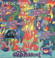 The Cat Heads: Submarine